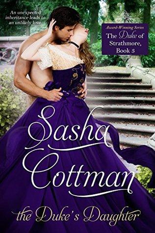 The Duke's Daughter by Sasha Cottman