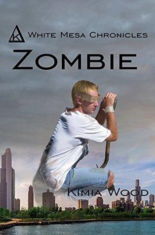 Zombie (White Mesa Chronicles Book 2)