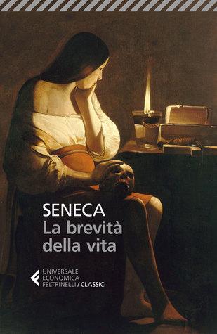 La brevità della vita by Seneca