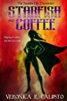 Starfish and Coffee (The SparkleTits Chronicles #1)