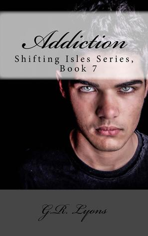 Addiction (Shifting Isles #7)