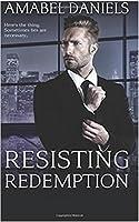 Resisting Redemption (Newland #3)