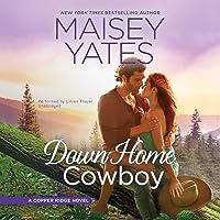 Down Home Cowboy (Copper Ridge, #8)