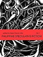 Philippine Speculative Fiction Volume 1