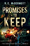Promises To Keep (Disruption #3)