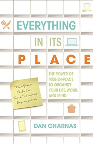 Everything in Its Place by Dan Charnas