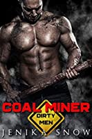 Coal Miner (Dirty Men #1)