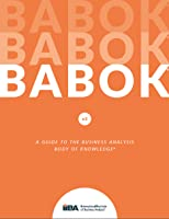 BABOK v3 A Guide to the Business Analysis Body of Knowledge