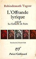 L'Offrande lyrique, suivi de La Corbeille de fruits (Collectioni Poésie)