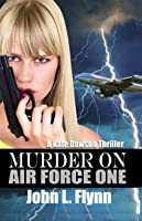 Murder on Air Force One (Kate Dawson #3)