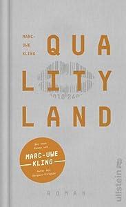 Qualityland (QualityLand - Saga, #1)