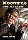 Nocturne for Madness (Thomas Haftmann, PI #1)