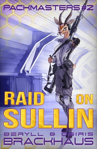 Raid on Sullin (Packmasters, #2)