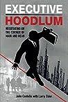 Executive Hoodlum...