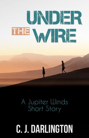 Under the Wire (Jupiter Winds #0.5)