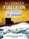 A Share of Honour (Nicholas Everard Naval Thrillers #7)