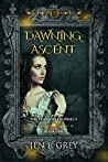 Dawning Ascent (The Pearson Prophecy #1)