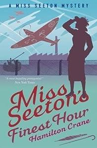 Miss Seeton's Finest Hour: A Prequel