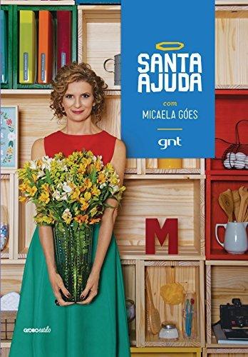 Santa Ajuda  by  Micaela Góes