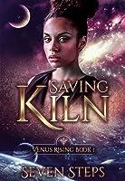 Saving Kiln (Venus Rising, #1)