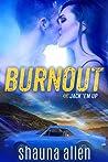 Burnout (Jack 'Em Up, #0.5)