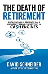 Book cover for The Death of Retirement