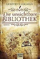 Die unsichtbare Bibliothek (Die Bibliothekare, #1)