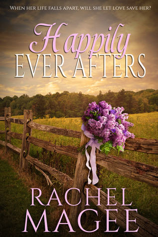 Happily Ever Afters Rachel Magee