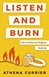 Listen and Burn