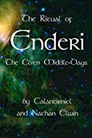 The Ritual of Enderi: The Elven Middle-Days
