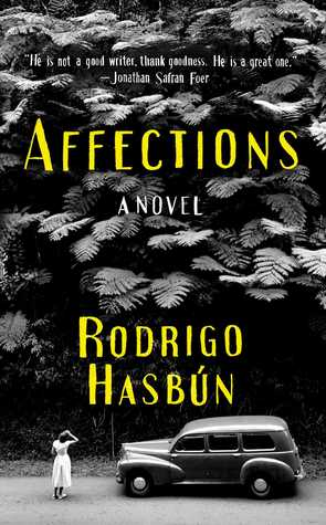 Affections by Rodrigo Hasbún