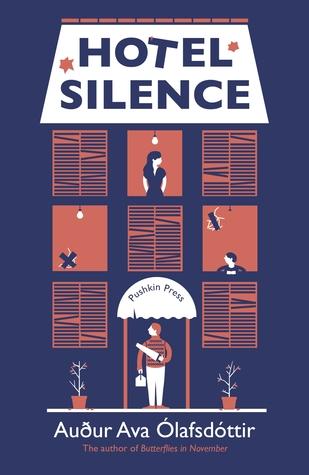 Hotel Silence by Auður Ava Ólafsdóttir