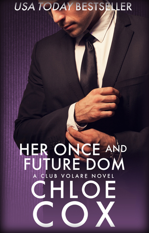 Her Once And Future Dom by Chloe Cox
