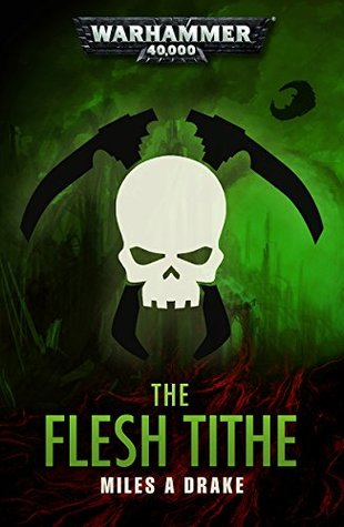 The Flesh Tithe (Warhammer 40,000)