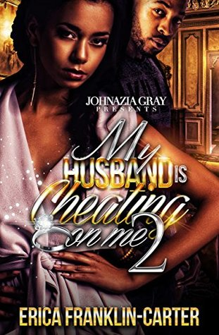 My Husband Is Cheating On Me 2