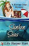 Sunken Seas (Rowan Gray Mystery, #4)