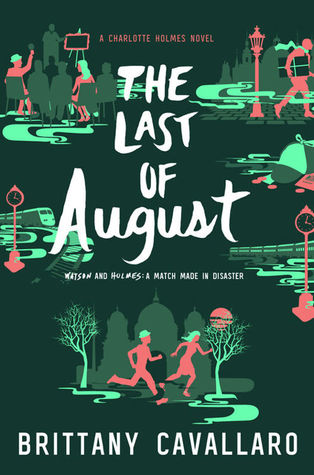 The Last Of August Charlotte Holmes 2 By Brittany Cavallaro