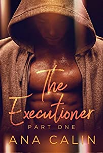 The Executioner: Part One (Superpowers Romance #1)