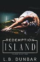 Redemption Island (Island Duet Book 1)