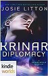 Krinar Diplomacy (The Krinar World)