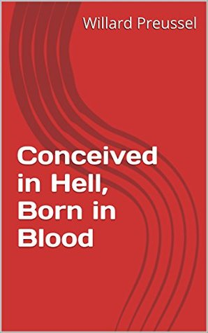 Conceived in Hell, Born in Blood (The War of 2015)