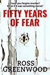 Fifty Years of Fear (Dark Lives, #1)
