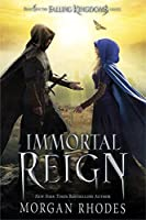 Immortal Reign (Falling Kingdom #6)