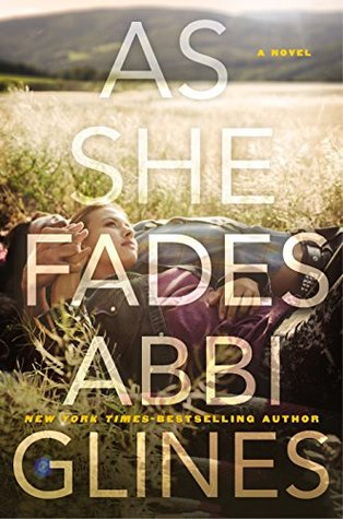 As She Fades by Abbi Glines