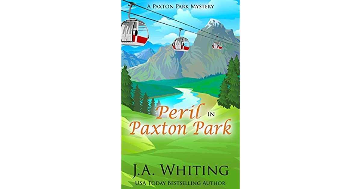 peril in paxton park a paxton park mystery book 1