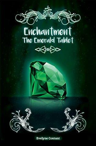 La Table d'émeraude (Enchantement t. 3)