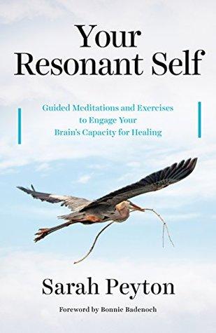 Your Resonant Self by Sarah Peyton