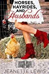 Horses, Hayrides and Husbands by Jeanette Lewis