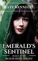 Emerald's Sentinel (Isles of Stone, #0.5)