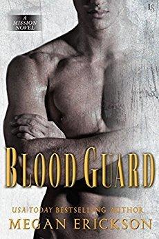 Blood Guard (Mission, #1)